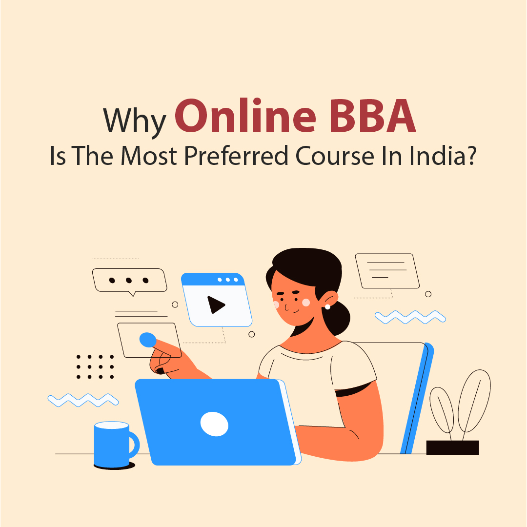Why online BBA is the most preferred course in India?